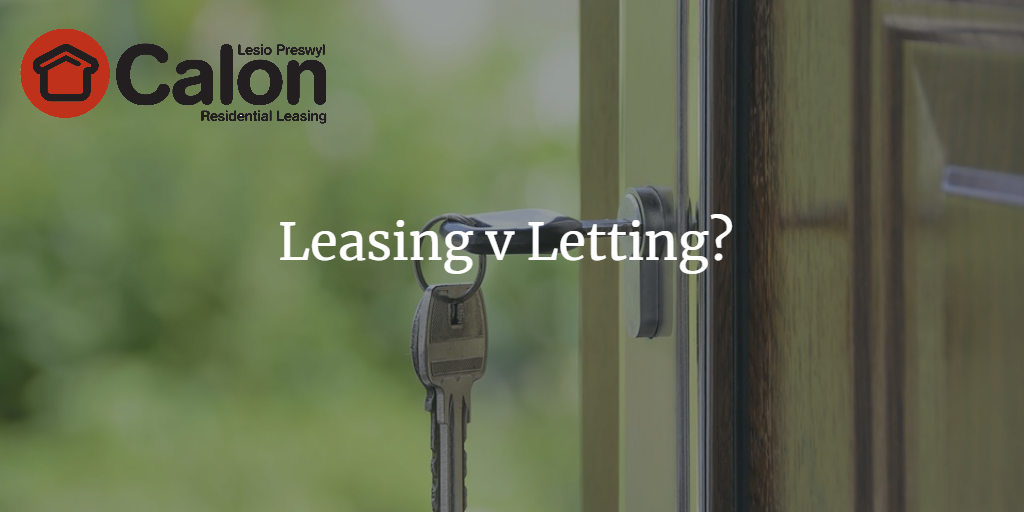 To Lease or To Let: that is the question!